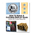 How to Build a Clothing Display Rack Using Reclaimed Pallets